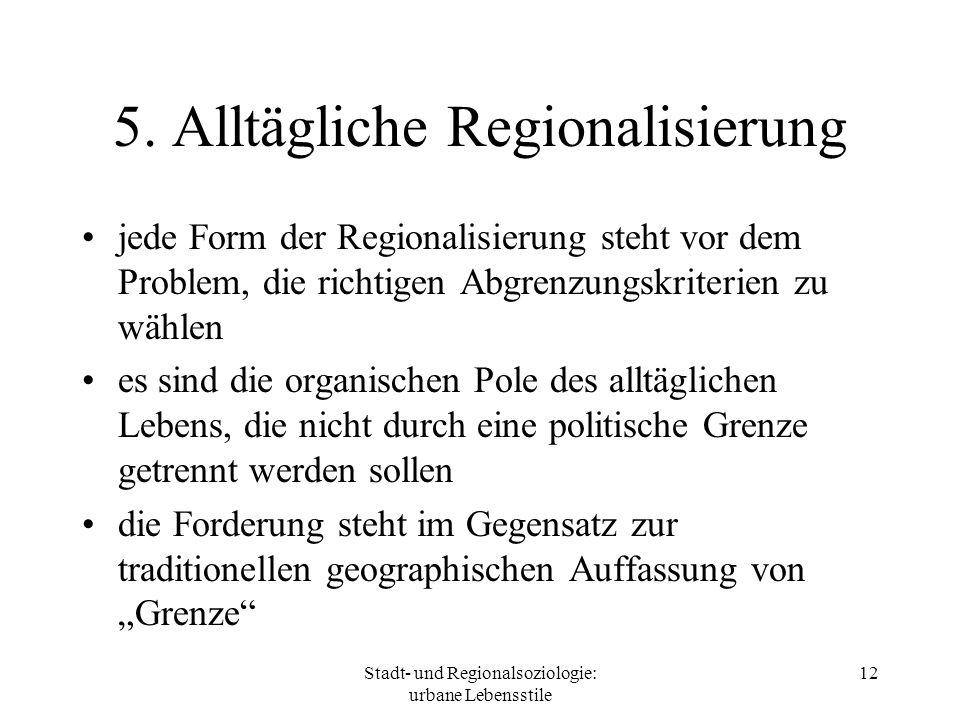 5. Alltägliche Regionalisierung