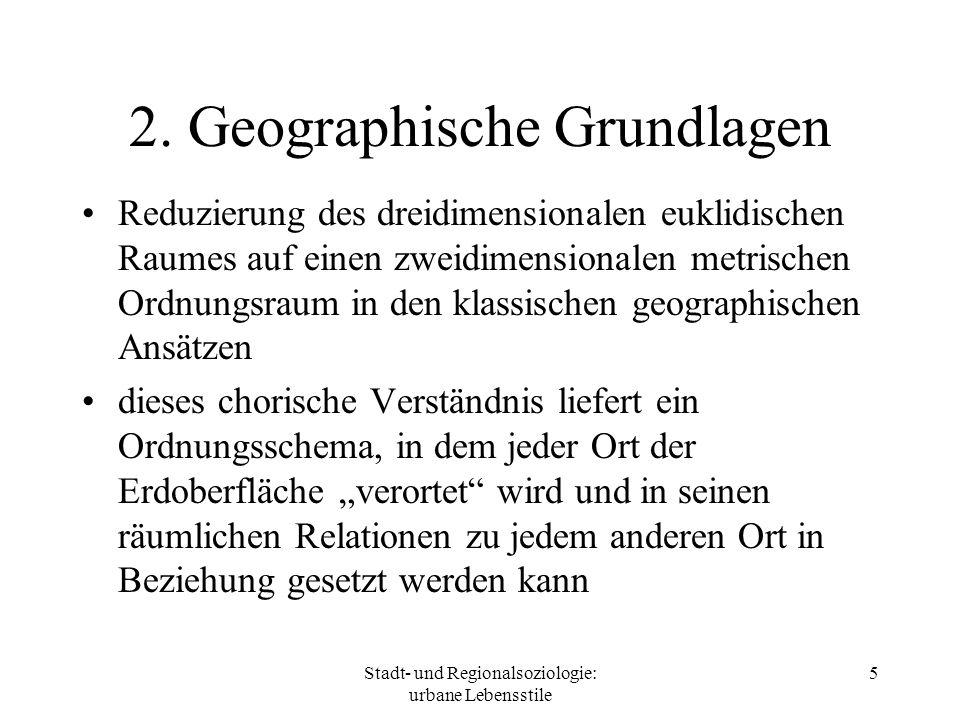 2. Geographische Grundlagen