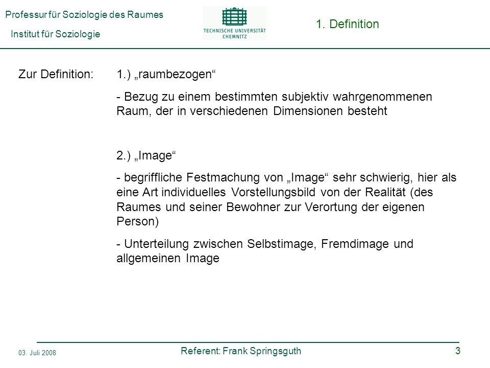 "1. DefinitionZur Definition: 1.) ""raumbezogen"