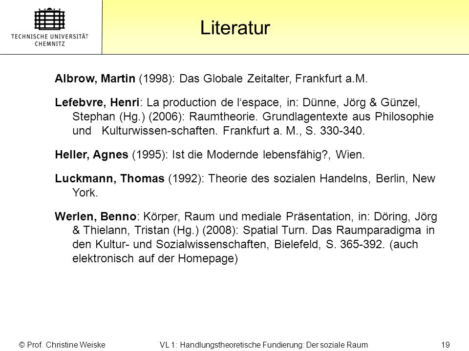 Gliederung Literatur. Albrow, Martin (1998): Das Globale Zeitalter, Frankfurt a.M.