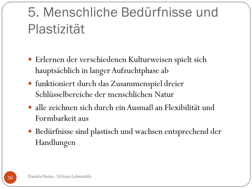 5. Menschliche Bedürfnisse und Plastizität