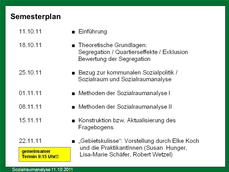 Semesterplan Sozialraumanalyse 11.10.2011