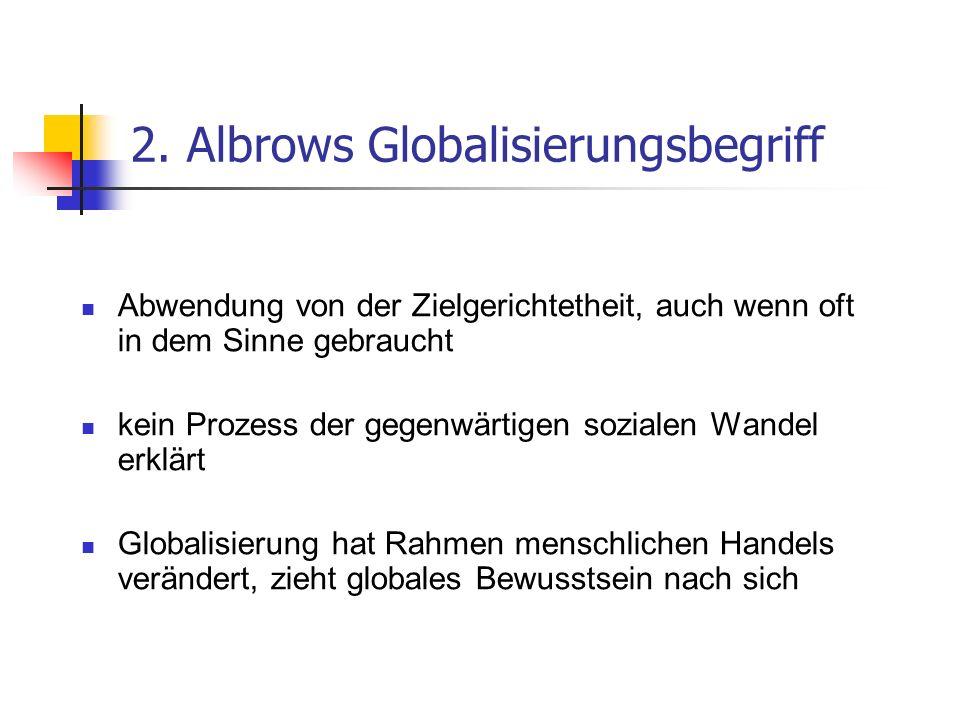 2. Albrows Globalisierungsbegriff