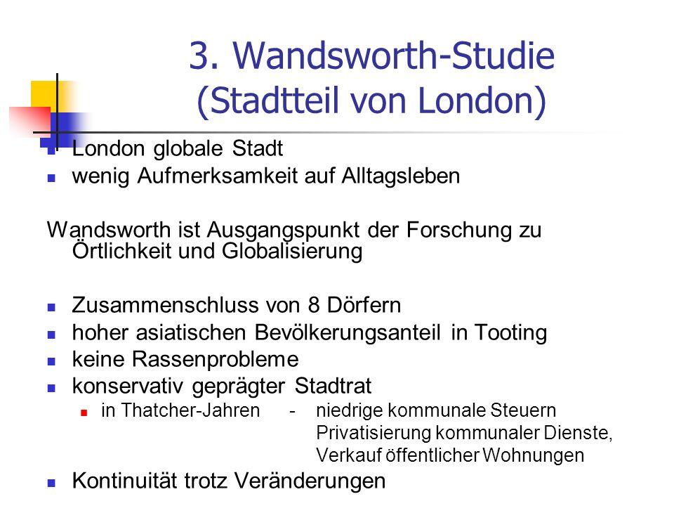 3. Wandsworth-Studie (Stadtteil von London)