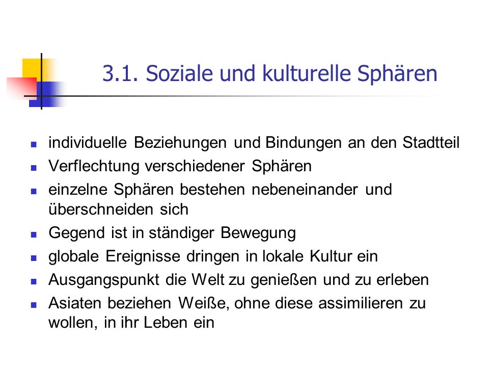 3.1. Soziale und kulturelle Sphären