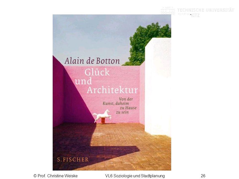 © Prof. Christine Weiske VL6 Soziologie und Stadtplanung 26