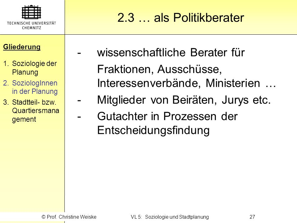 © Prof. Christine Weiske VL 5: Soziologie und Stadtplanung 27