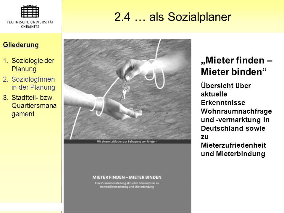 """Gliederung 2.4 … als Sozialplaner """"Mieter finden – Mieter binden"""