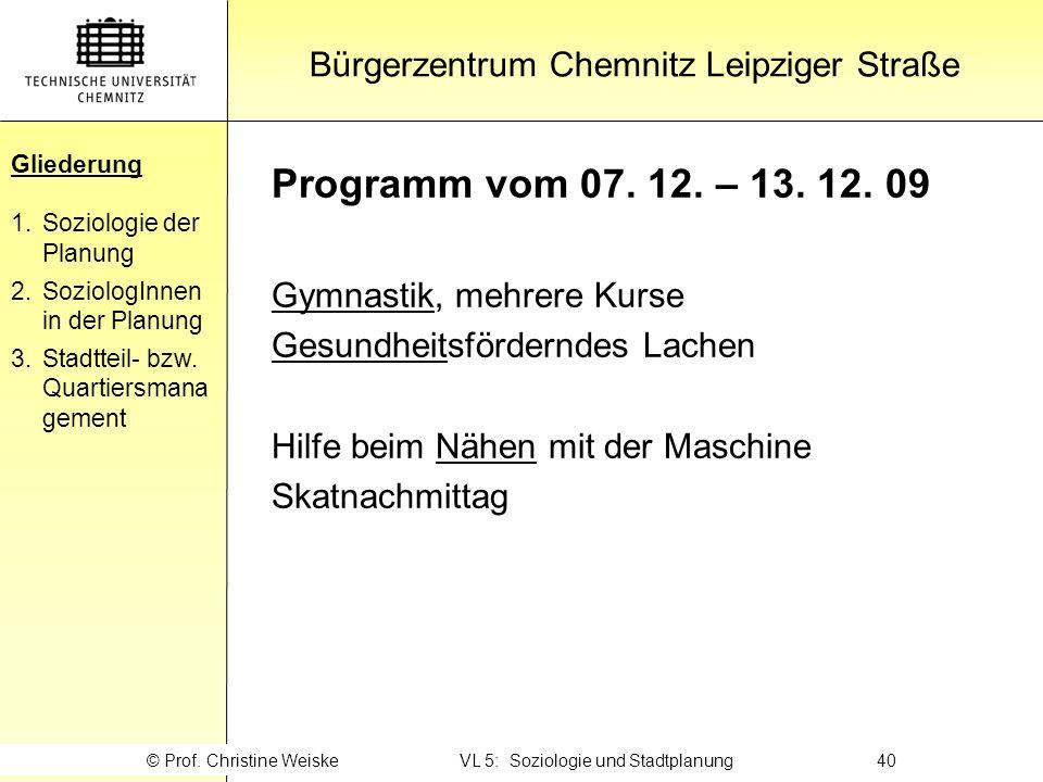 Gliederung Programm vom 07. 12. – 13. 12. 09