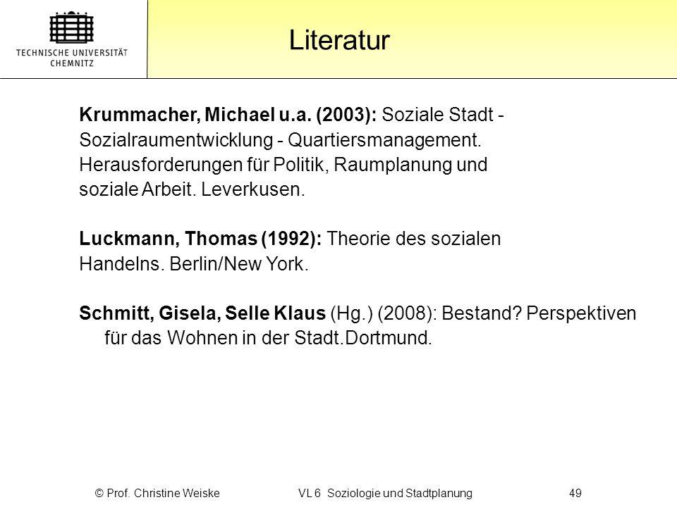 © Prof. Christine Weiske VL 6 Soziologie und Stadtplanung 49