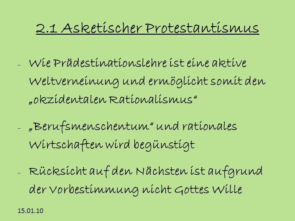 2.1 Asketischer Protestantismus
