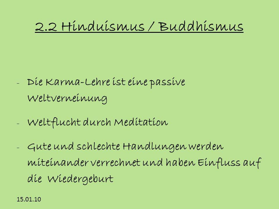 2.2 Hinduismus / Buddhismus
