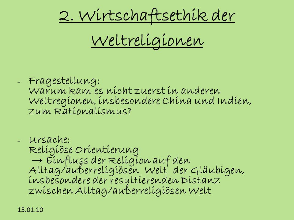 2. Wirtschaftsethik der Weltreligionen