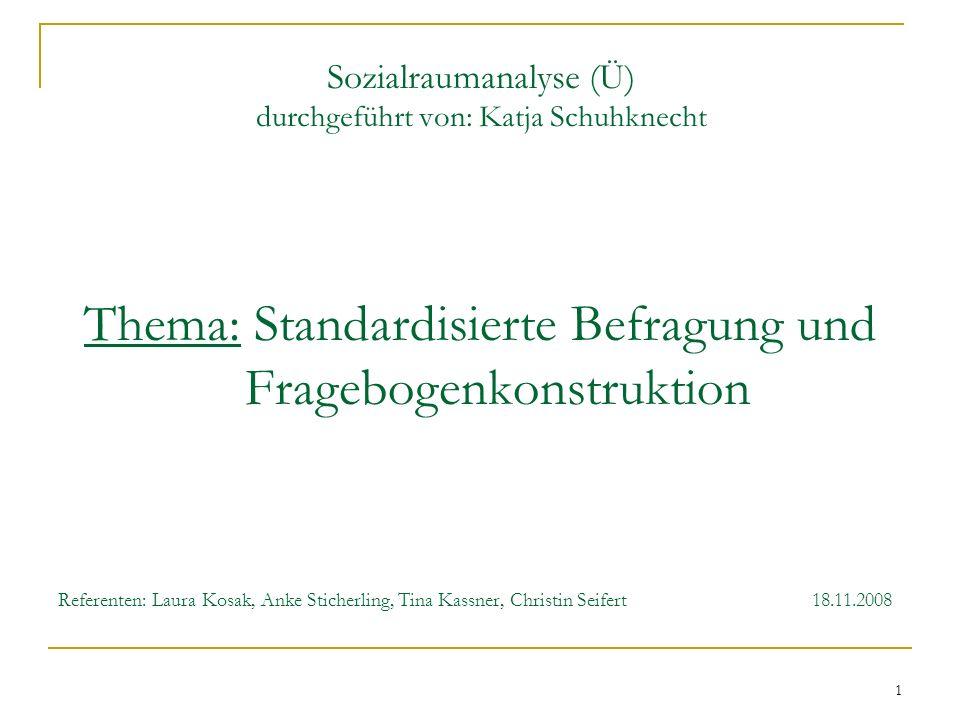 Sozialraumanalyse (Ü) durchgeführt von: Katja Schuhknecht