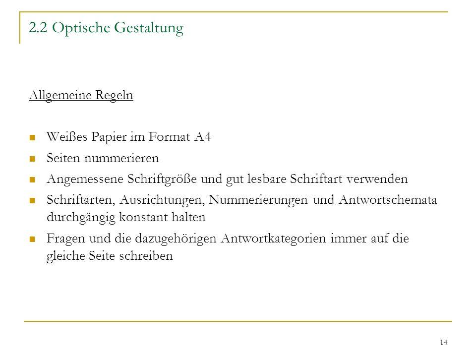 2.2 Optische Gestaltung Allgemeine Regeln Weißes Papier im Format A4