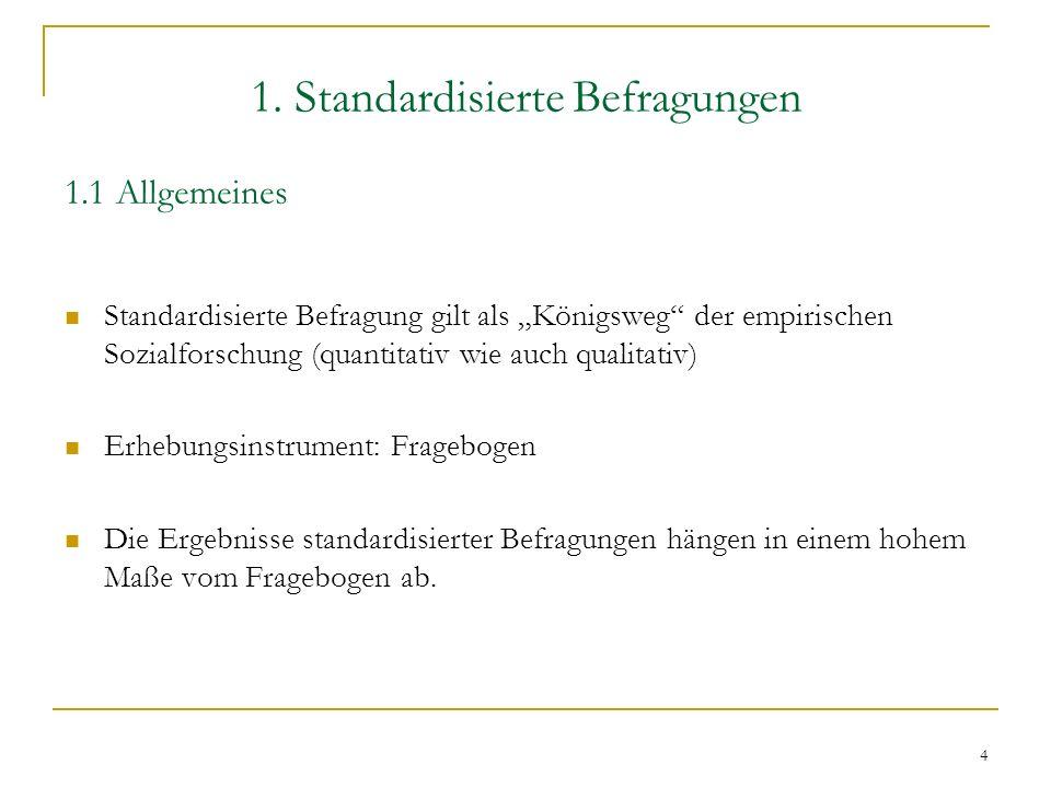 1. Standardisierte Befragungen