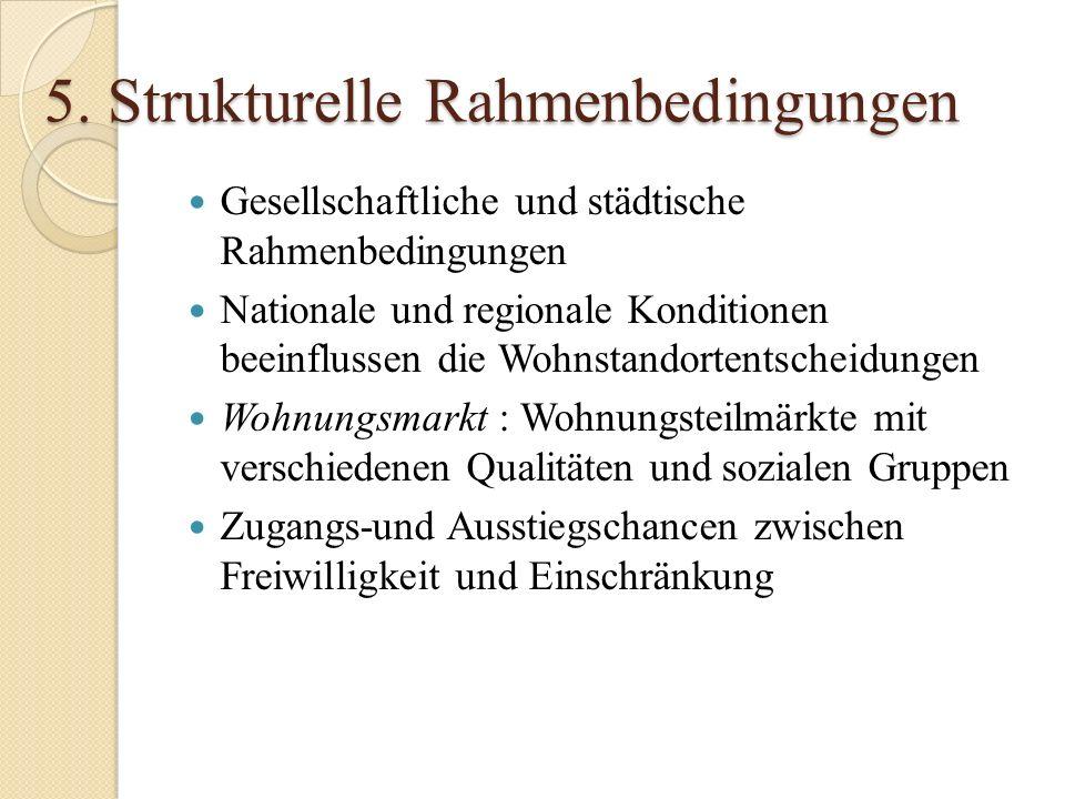 5. Strukturelle Rahmenbedingungen