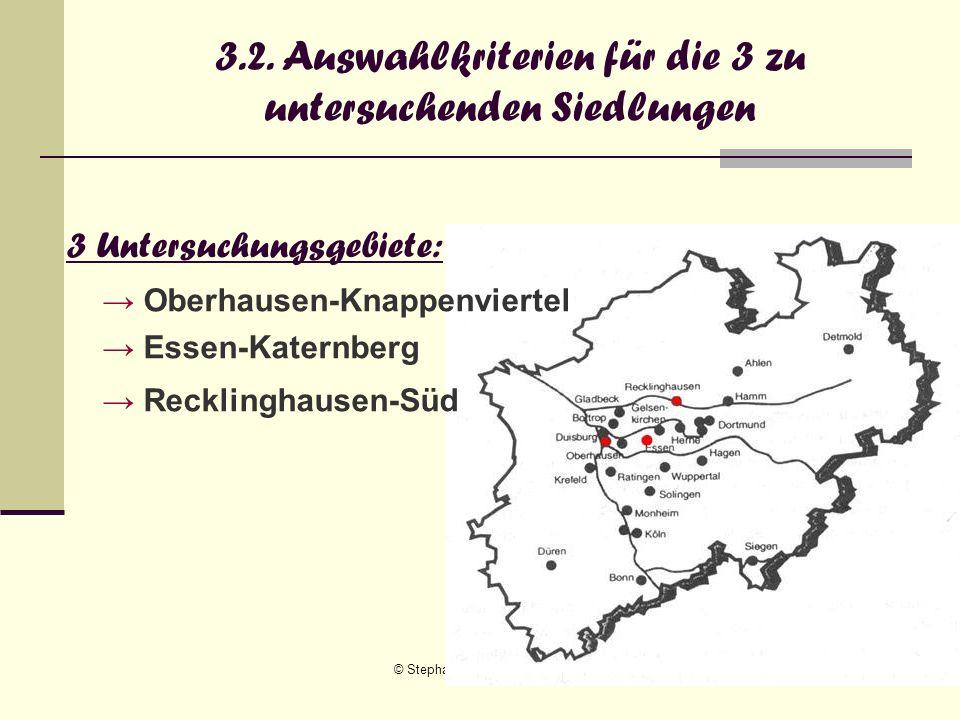 3.2. Auswahlkriterien für die 3 zu untersuchenden Siedlungen