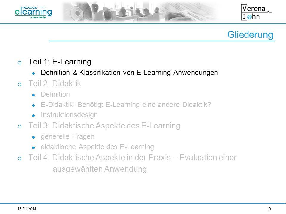 Gliederung Teil 1: E-Learning Teil 2: Didaktik