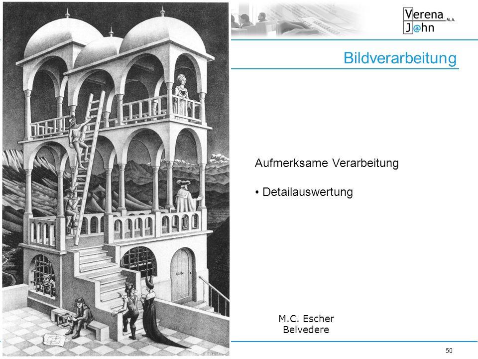 Bildverarbeitung Aufmerksame Verarbeitung Detailauswertung M.C. Escher