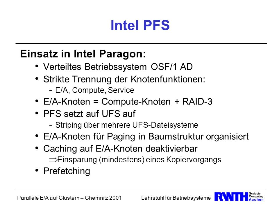 Intel PFS Einsatz in Intel Paragon: Verteiltes Betriebssystem OSF/1 AD