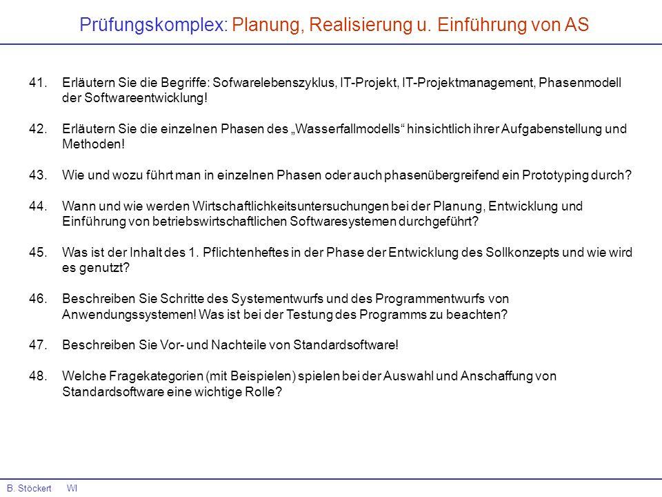 Prüfungskomplex: Planung, Realisierung u. Einführung von AS