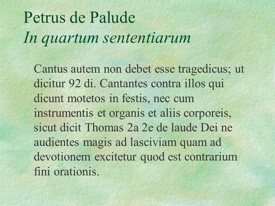 Petrus de Palude In quartum sententiarum