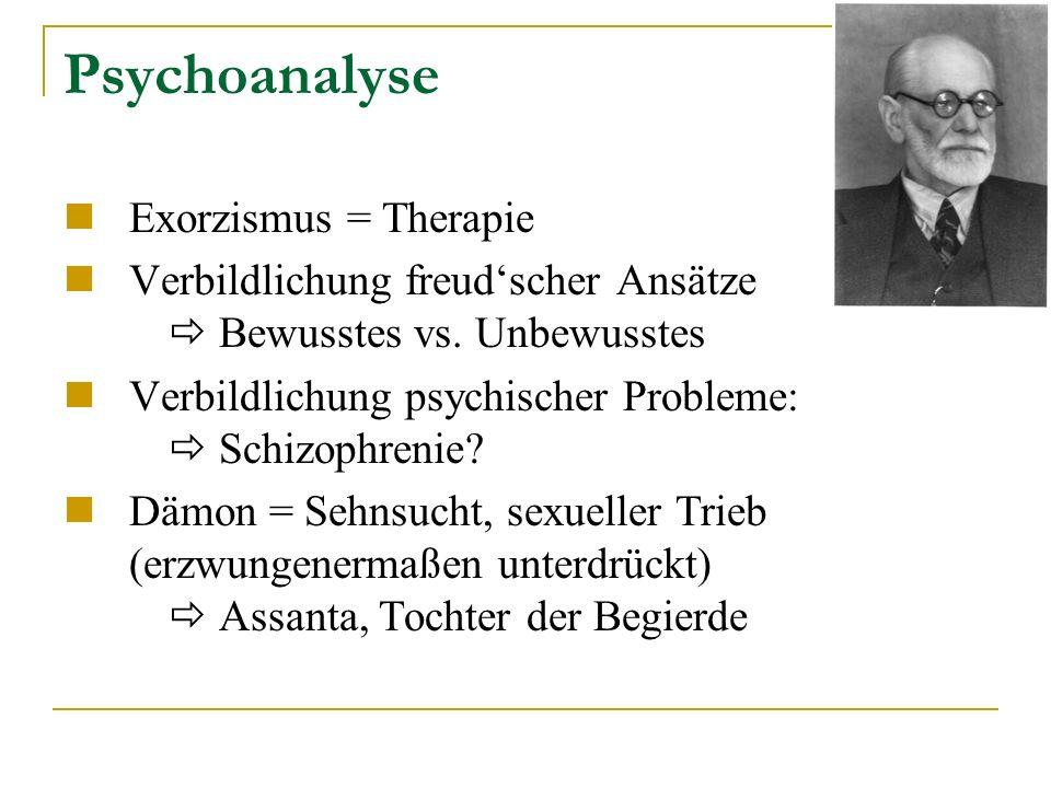 Psychoanalyse Exorzismus = Therapie