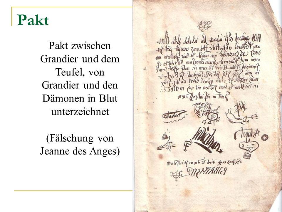 Pakt Pakt zwischen Grandier und dem Teufel, von Grandier und den Dämonen in Blut unterzeichnet (Fälschung von Jeanne des Anges)