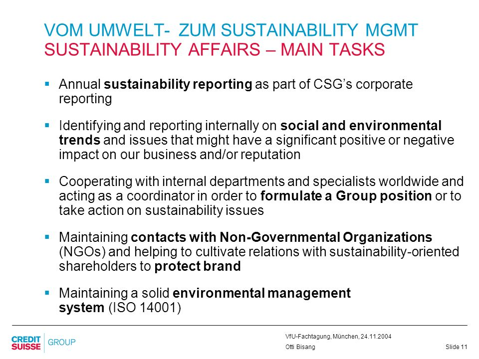 VOM UMWELT- ZUM SUSTAINABILITY MGMT SUSTAINABILITY AFFAIRS – MAIN TASKS