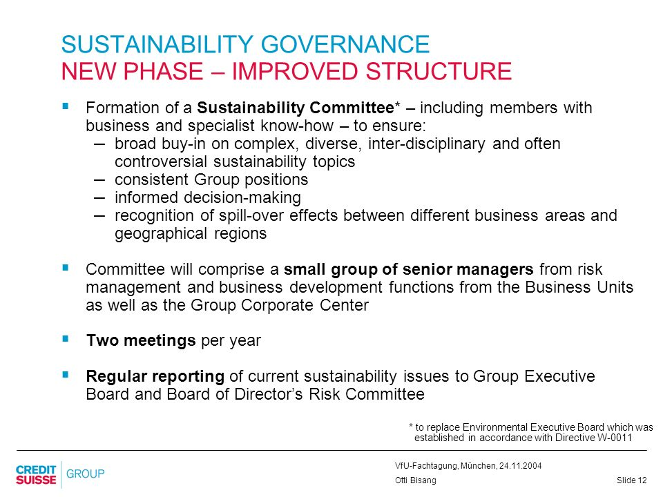 SUSTAINABILITY GOVERNANCE NEW PHASE – IMPROVED STRUCTURE