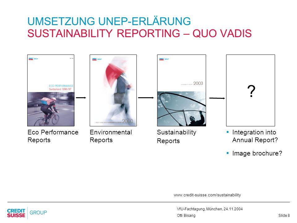 UMSETZUNG UNEP-ERLÄRUNG SUSTAINABILITY REPORTING – QUO VADIS