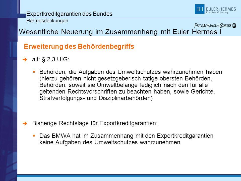 Wesentliche Neuerung im Zusammenhang mit Euler Hermes I