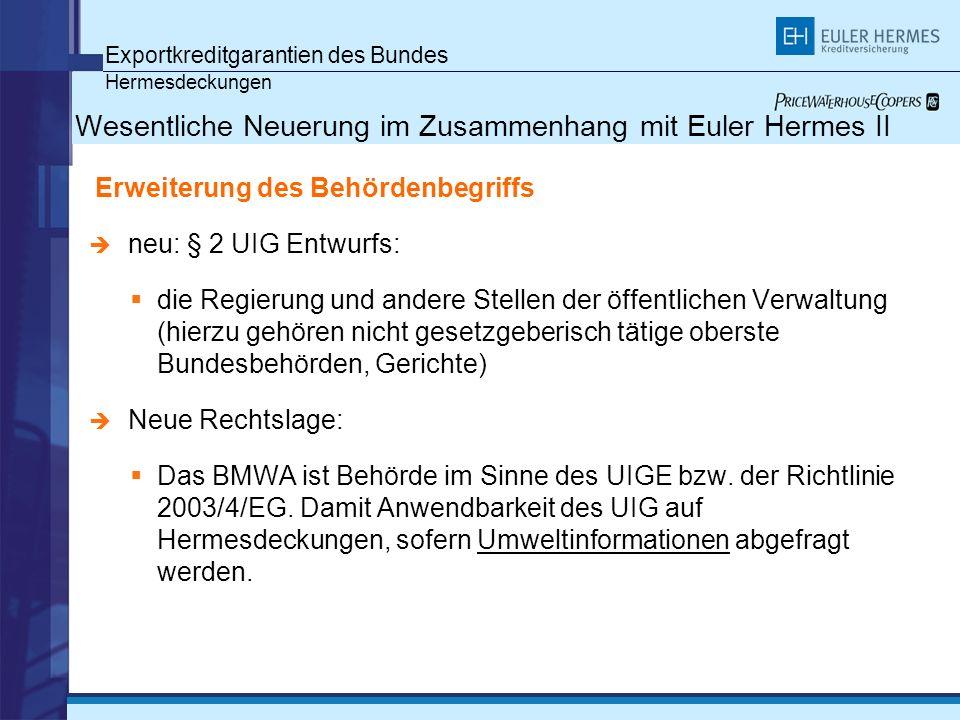 Wesentliche Neuerung im Zusammenhang mit Euler Hermes II