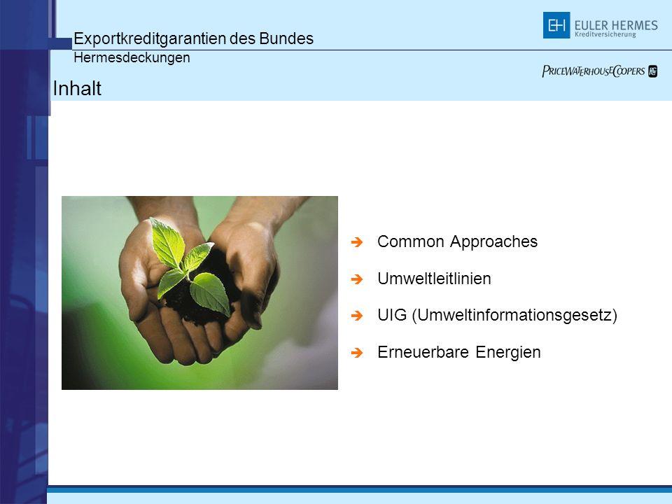 Inhalt Exportkreditgarantien des Bundes Common Approaches
