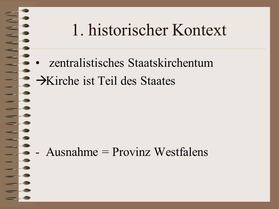 1. historischer Kontext zentralistisches Staatskirchentum