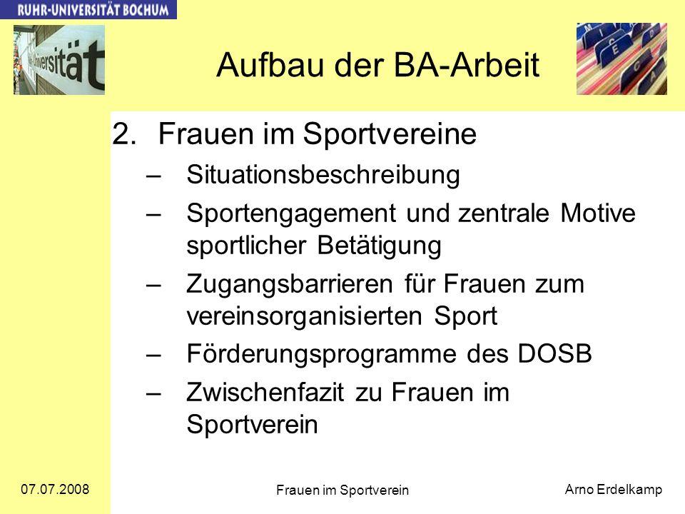 Aufbau der BA-Arbeit 2. Frauen im Sportvereine Situationsbeschreibung