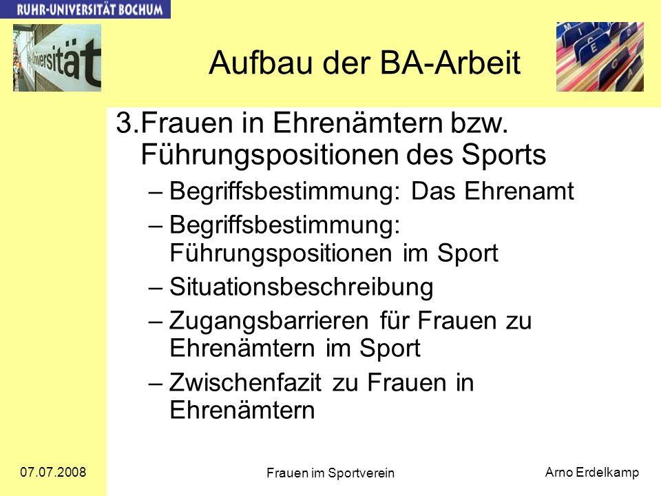Aufbau der BA-Arbeit 3. Frauen in Ehrenämtern bzw. Führungspositionen des Sports. Begriffsbestimmung: Das Ehrenamt.