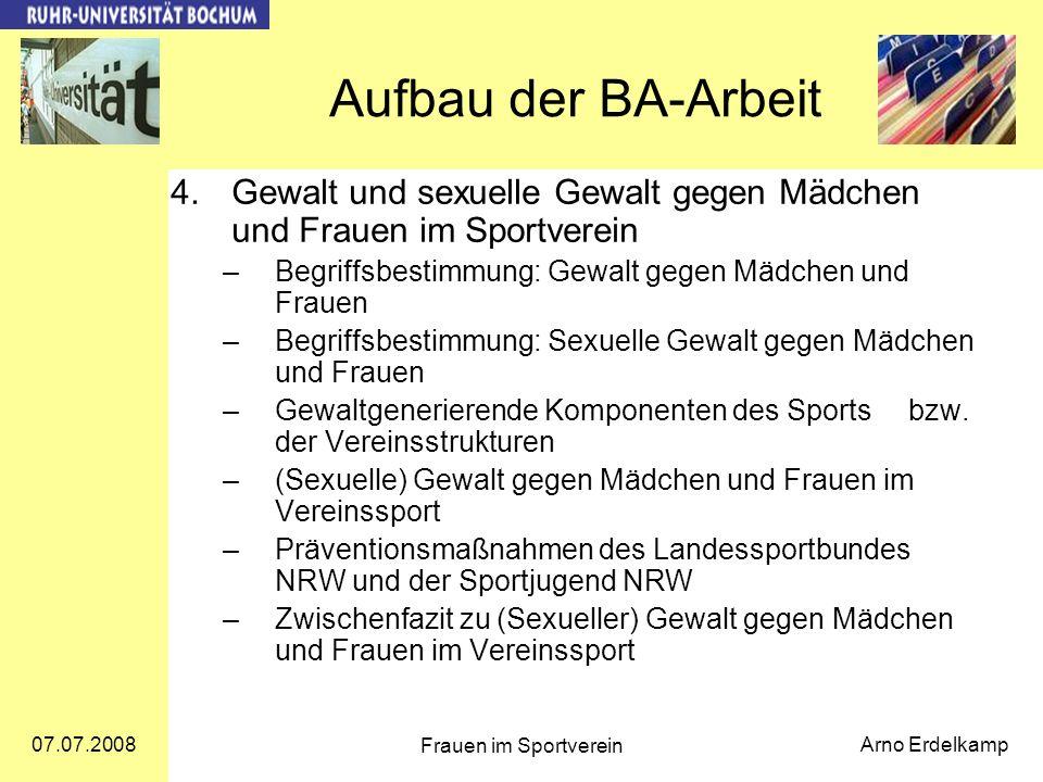 Aufbau der BA-Arbeit Gewalt und sexuelle Gewalt gegen Mädchen und Frauen im Sportverein. Begriffsbestimmung: Gewalt gegen Mädchen und Frauen.