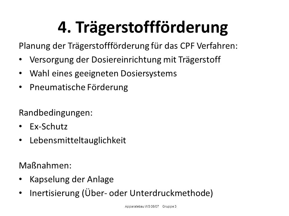 4. Trägerstoffförderung