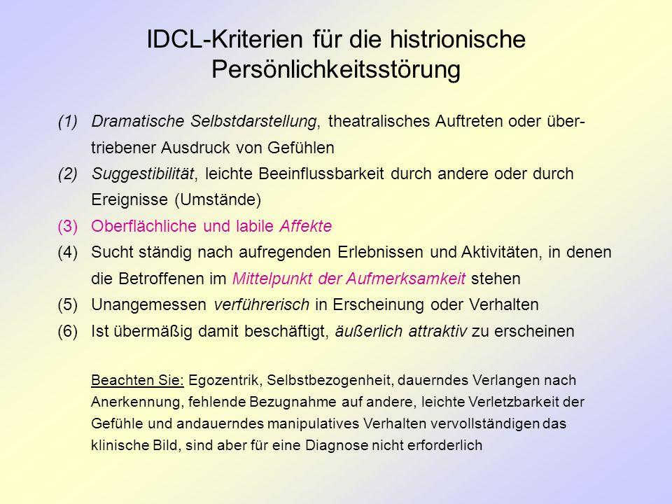 IDCL-Kriterien für die histrionische Persönlichkeitsstörung