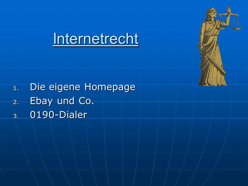 Internetrecht Die eigene Homepage Ebay und Co. 0190-Dialer