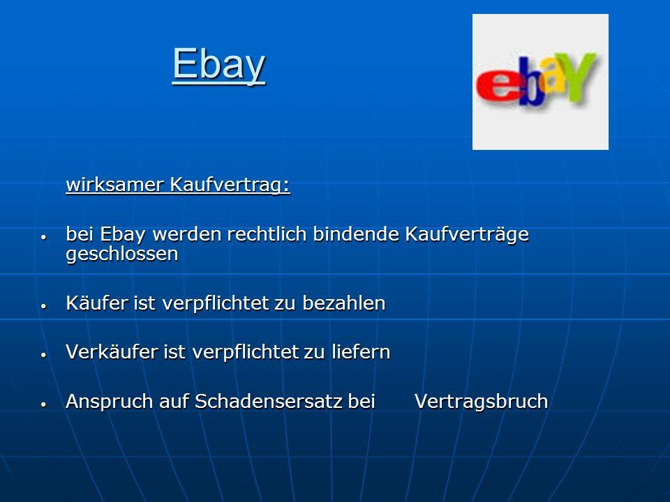 Ebay wirksamer Kaufvertrag: