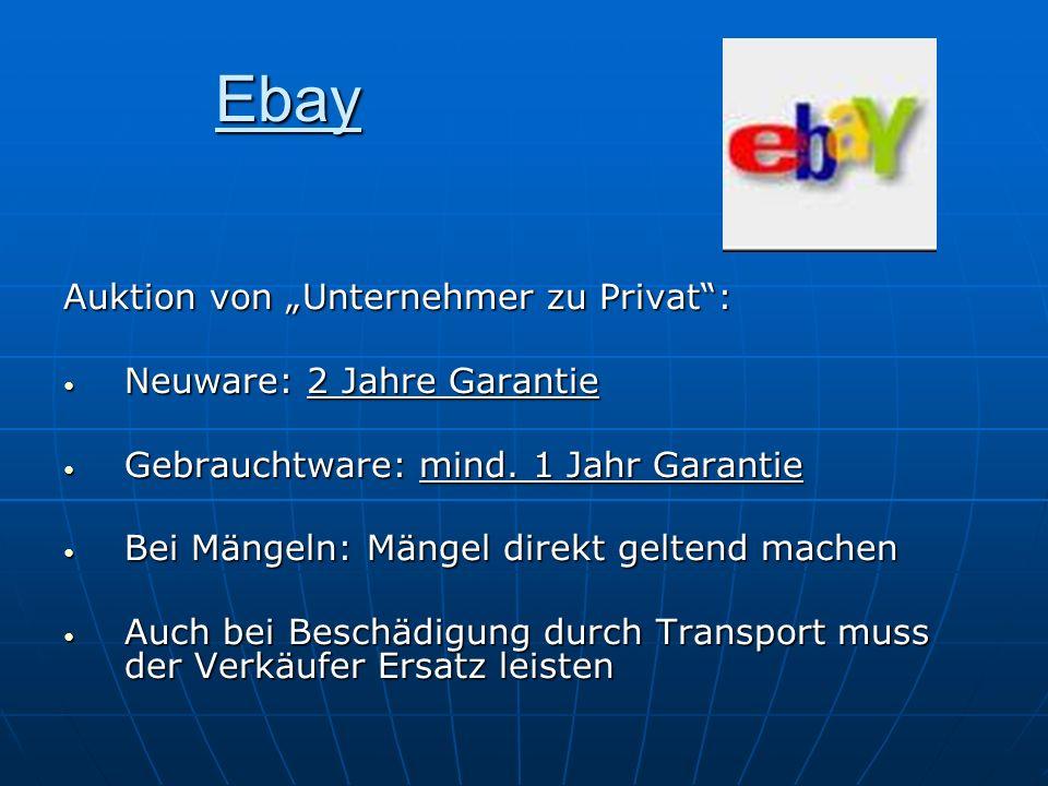 """Ebay Auktion von """"Unternehmer zu Privat : Neuware: 2 Jahre Garantie"""