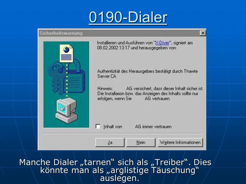 "0190-Dialer Manche Dialer ""tarnen sich als ""Treiber ."