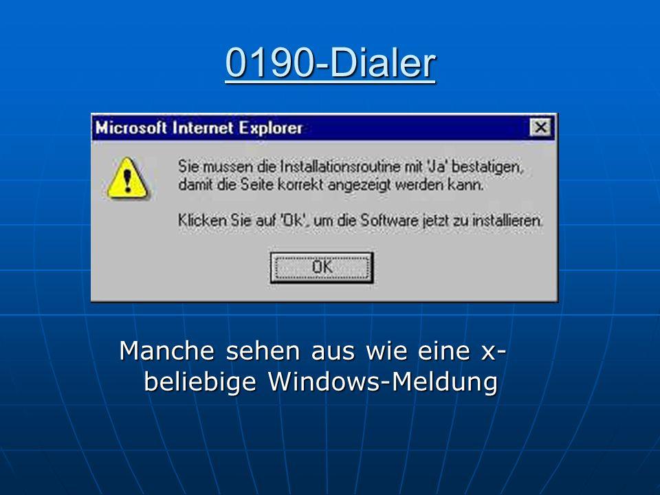 0190-Dialer Manche sehen aus wie eine x-beliebige Windows-Meldung