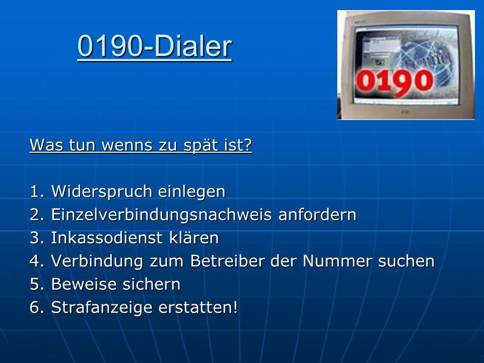 0190-Dialer Was tun wenns zu spät ist 1. Widerspruch einlegen