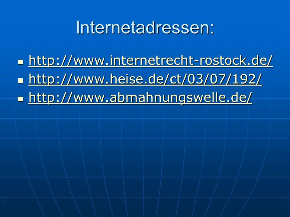 Internetadressen: http://www.internetrecht-rostock.de/