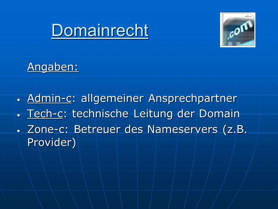 Domainrecht Angaben: Admin-c: allgemeiner Ansprechpartner