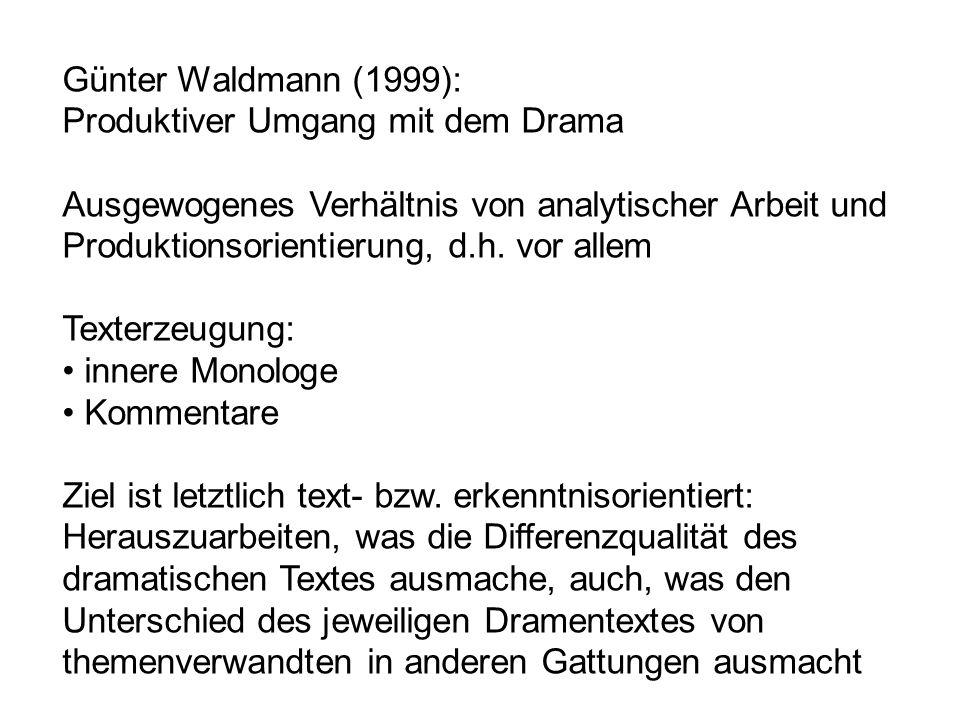 Günter Waldmann (1999): Produktiver Umgang mit dem Drama.